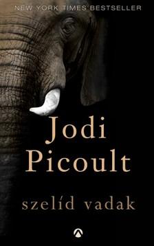 Jodi Picoult - Szelíd vadak [eKönyv: pdf, epub, mobi]