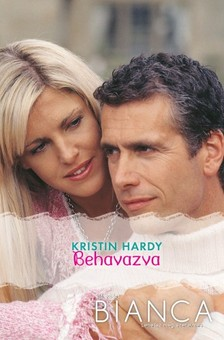 Hardy Kristin - Bianca 216. (Behavazva) [eKönyv: epub, mobi]
