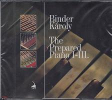 THE PREPARED PIANO I-III. 2CD - BINDER KÁROLY