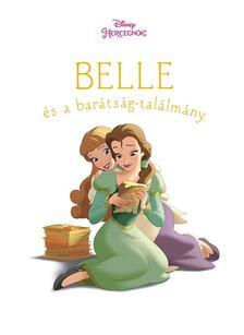 - - Új történetek - Belle és a barátság-találmány