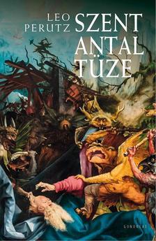 Perutz, Leo - Szent Antal tüze