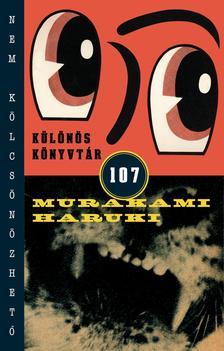 Murakami Haruki - Különös könyvtár