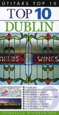 Andrew Sanger - Polly Phillimore - Top 10 - Dublin - Útikalauz mindenkinek