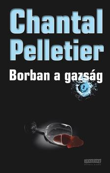 Chantal Pelletier - Borban a gazság