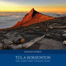 Hangay György - Túl a horizonton