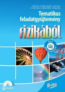CSISZÁR IMRE, DR. FARKAS ZSUZSANNA, GYŐR - Tematikus feladatgyűjtemény fizikából (megoldásokat tartalmazó CD-melléklettel) (Új NAT szerint átdolgozva)