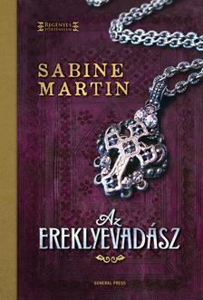 Sabine Martin - Az ereklyevadász