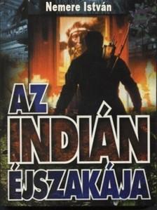 NEMERE ISTVÁN - Az indián éjszakája  [eKönyv: epub, mobi]