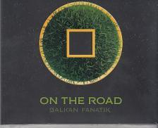 - ON THE ROAD CD BALKAN FANATIK