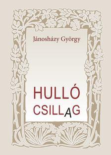 Jánosházy György - Hulló csillag