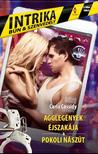 Carla Cassidy - Agglegények éjszakája - Pokoli nászút (Intrika 2.)<!--span style='font-size:10px;'>(G)</span-->