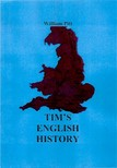 Pitt William - Tim's English History [eKönyv: epub,  mobi]