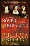 Philippa Gregory - Három nővér, három királyné<!--span style='font-size:10px;'>(G)</span-->