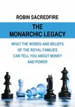 Sacredfire Robin - The Monarchic Legacy [eKönyv: epub,  mobi]