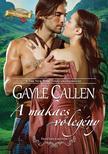 Gayle Callen - A makacs vőlegény<!--span style='font-size:10px;'>(G)</span-->
