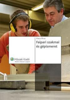 - 59211/MK/ISK. FAIPARI SZAKMAI ÉS GÉPISMERET