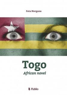 FATA MORGANA - Togo - African novel [eKönyv: epub, mobi]