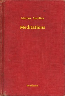 MARCUS AURELIUS - Meditations [eKönyv: epub, mobi]