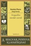 KOCKÁS PIERRE (NAGY KÁROLY) - Angyalka rendet csinál [eKönyv: epub,  mobi]