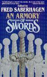 SABERHAGEN, FRED - An Armory of Swords [antikvár]