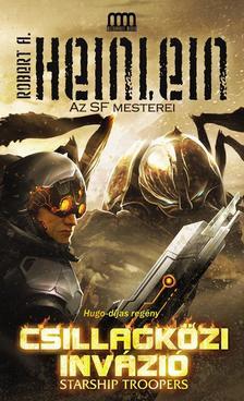 Robert A. Heinlein - Csillagközi invázió