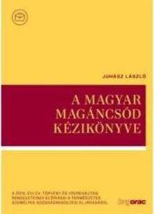 Juhász László - A magyar magáncsőd kézikönyve