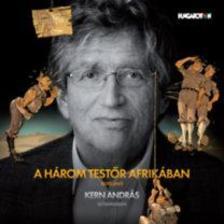 REJTŐ JENŐ - A három testőr Afrikában - Hangoskönyv