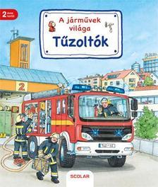 Susanne Gernhäuser - A járművek világa - Tűzoltók