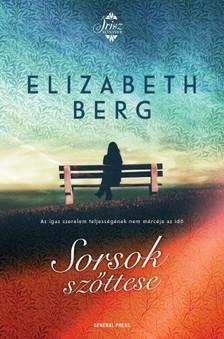Elizabeth Berg - Sorsok szőttese [eKönyv: epub, mobi]