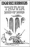 Edgar Rice Burroughs - Thuvia Maid of Mars [eKönyv: epub,  mobi]