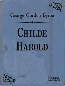 Luko Paljetak George Gordon Byron, - Childe Harold [eKönyv: epub, mobi]