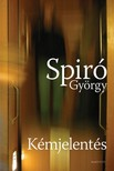 Spiró György - Kémjelentés [eKönyv: pdf, epub, mobi]<!--span style='font-size:10px;'>(G)</span-->
