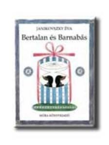 JANIKOVSZKY ÉVA - Bertalan és Barnabás