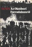 Lenin - Az októberi Forradalomról [antikvár]
