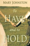 Johnston Mary - To Have and To Hold [eKönyv: epub,  mobi]