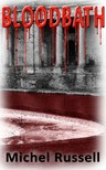 Russell Michel - Bloodbath [eKönyv: epub,  mobi]