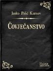 Kamov Janko Polić - Čovječanstvo [eKönyv: epub,  mobi]
