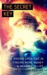 Sacredfire Robin - The Secret Key [eKönyv: epub, mobi]