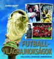 Chris Hunt - FUTBALL-VILÁGBAJNOKSÁGOK