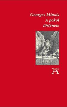 Minois, Georges - A pokol története