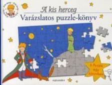 - A kis herceg - Varázslatos puzzle-könyv-6 puzzle egy könyvben