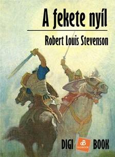 ROBERT LOUIS STEVENSON - A fekete nyíl [eKönyv: epub, mobi]
