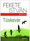 Fekete István - Tüskevár [eKönyv: epub, mobi]<!--span style='font-size:10px;'>(G)</span-->