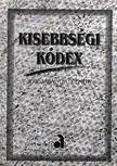 Kisebbségi Kódex - Jogszabálygyűjtemény [antikvár]