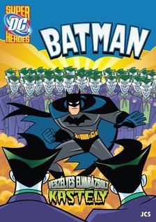Ismeretlen - Batman - Veszélyes Elvarázsolt Kastély