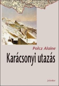 Polcz Alaine - Karácsonyi utazás [eKönyv: epub, mobi]