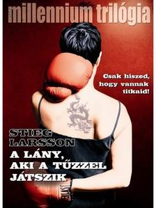 Stieg Larsson - A lány, aki tűzzel játszik [eKönyv: epub, mobi]