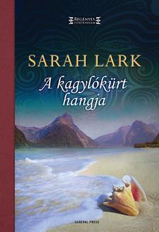 Sarah Lark - A kagylókürt hangja