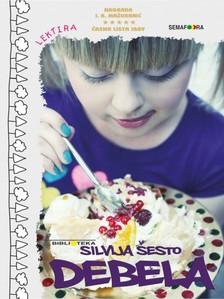 ©esto Silvija - Debela [eKönyv: epub, mobi]