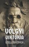 Viktória Völgyi - Szellemfények [eKönyv: epub, mobi]